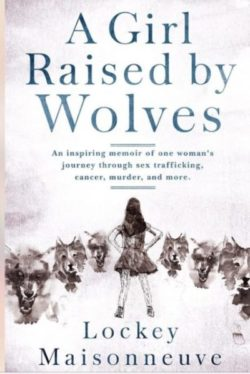 a-girl-raised-by-wolves